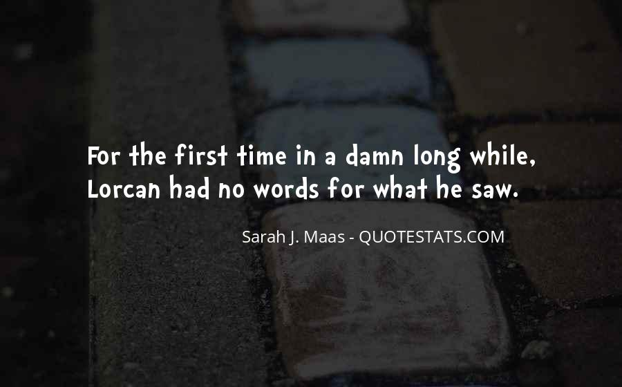 First Time I Saw Her Quotes #142922