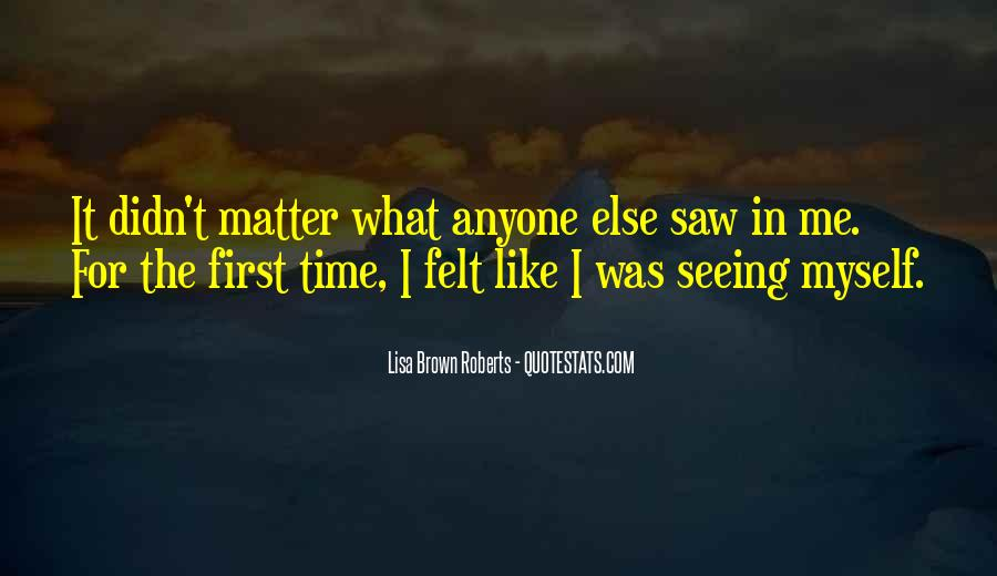 First Time I Saw Her Quotes #153005