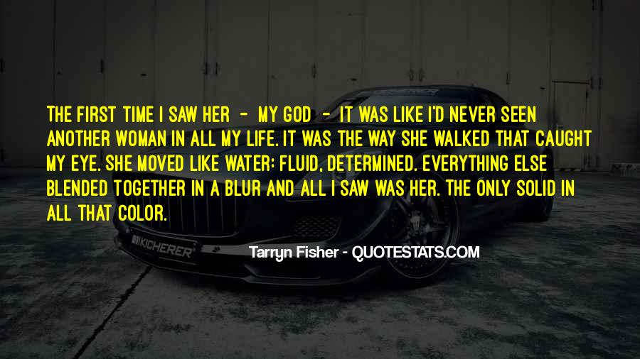 First Time I Saw Her Quotes #1597473