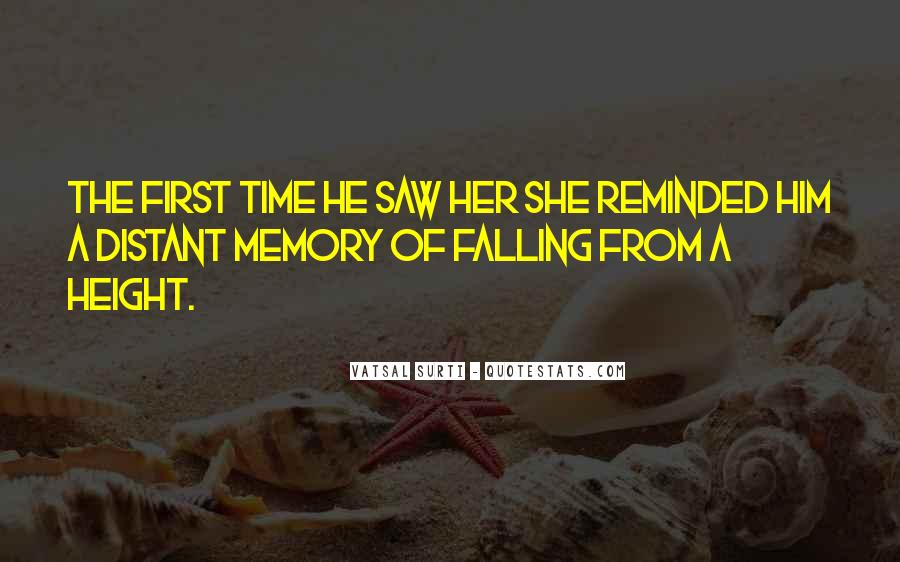 First Time I Saw Her Quotes #23989