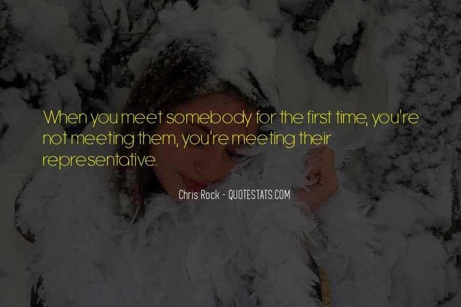 First Time Meet You Quotes #1561517