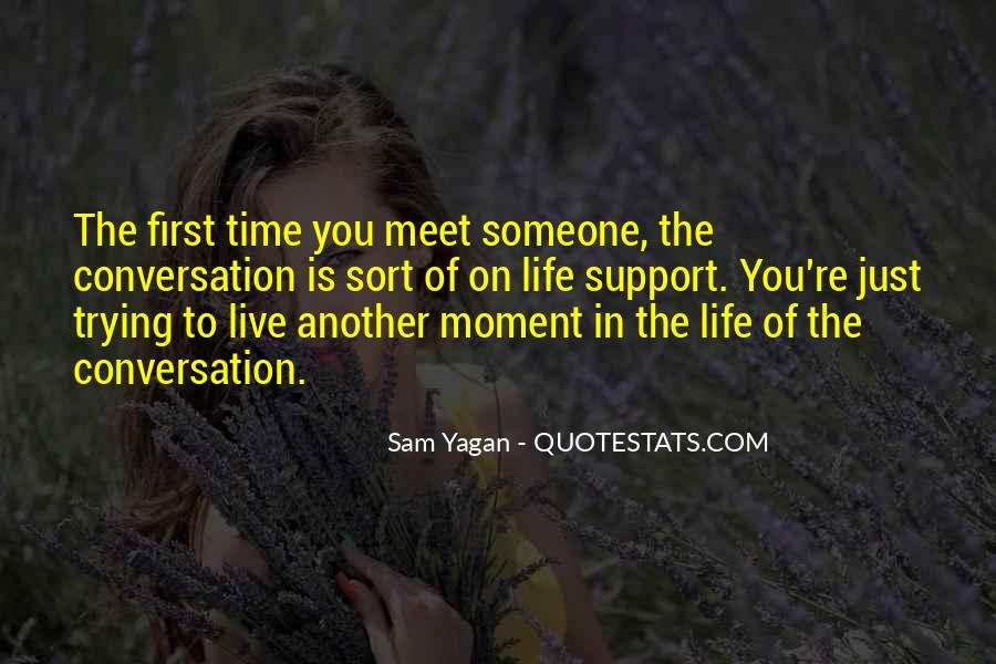First Time Meet You Quotes #612351