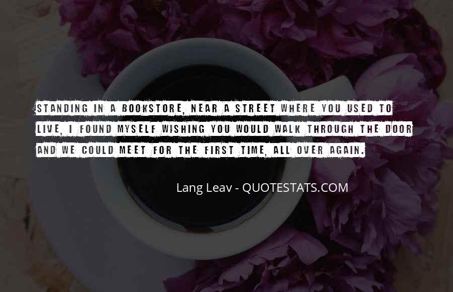 First Time Meet You Quotes #989076
