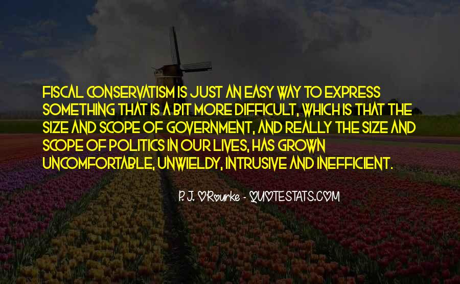 Fiscal Conservatism Quotes #1649903