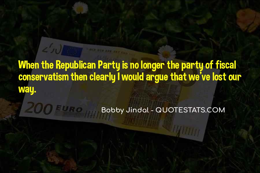 Fiscal Conservatism Quotes #1756615