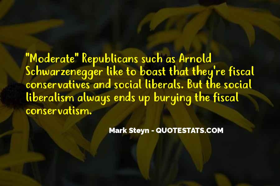 Fiscal Conservatism Quotes #1862653