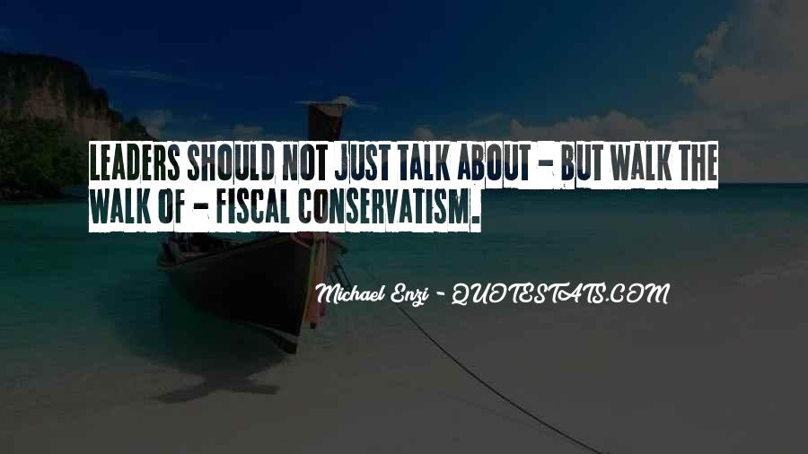 Fiscal Conservatism Quotes #20414