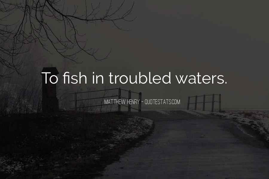 Fish In Water Quotes #1114907
