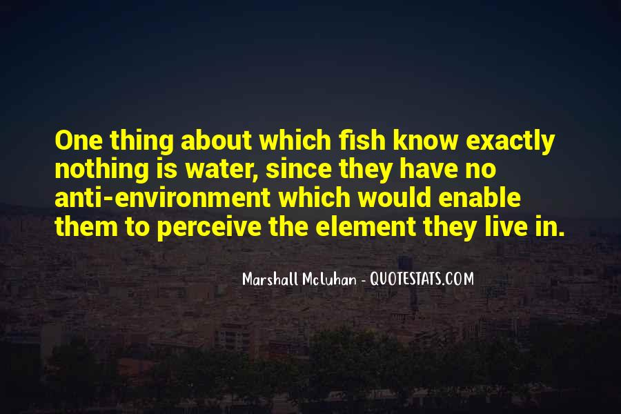 Fish In Water Quotes #1170012