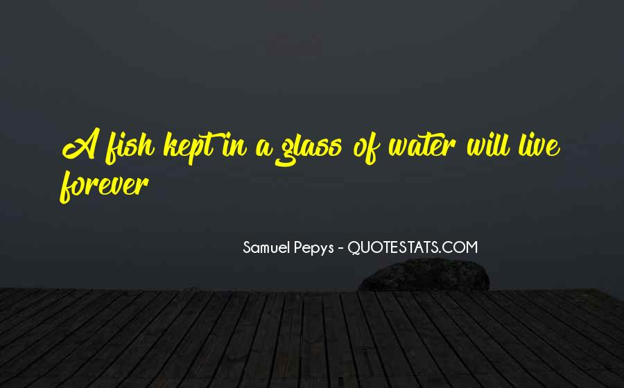 Fish In Water Quotes #1201462