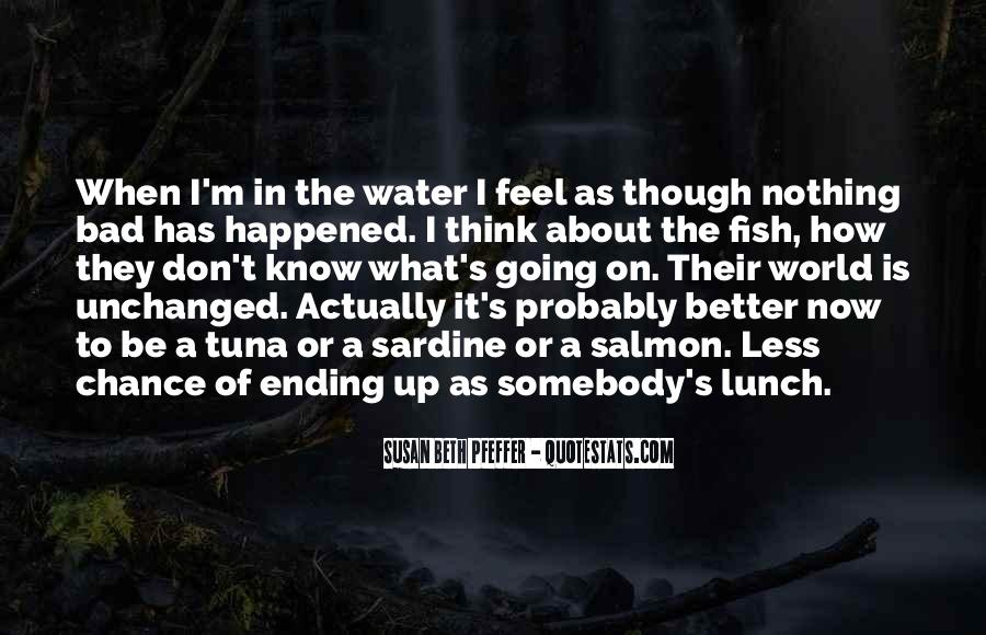 Fish In Water Quotes #1216257