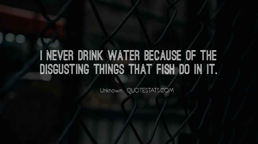 Fish In Water Quotes #1344241