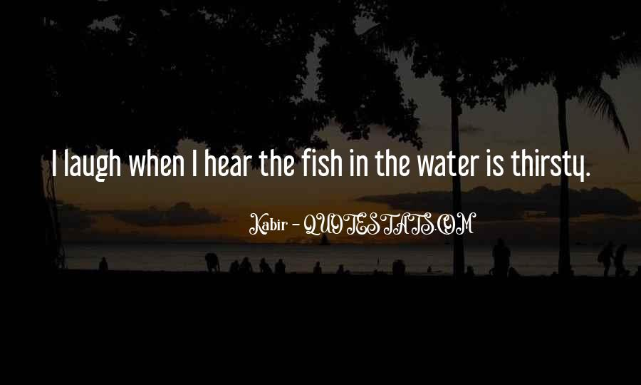 Fish In Water Quotes #1420811