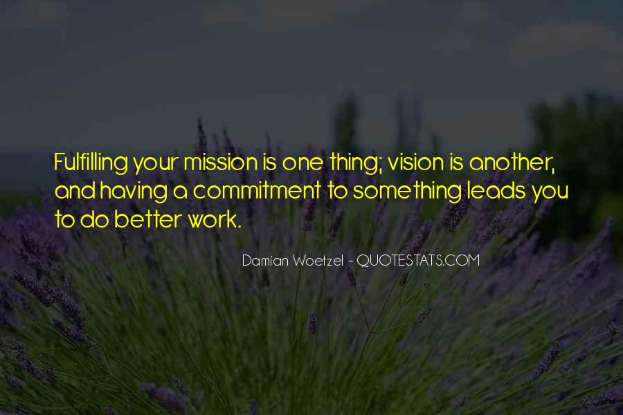 Quotes About Having A Vision #646223