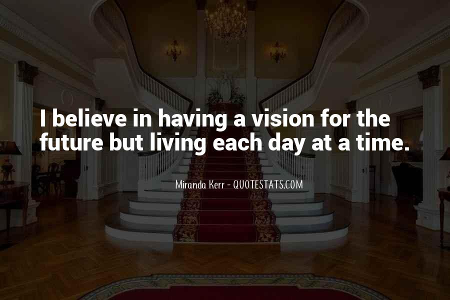 Quotes About Having A Vision #735472