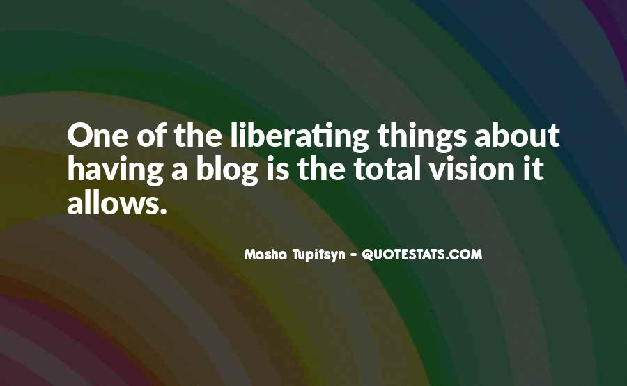 Quotes About Having A Vision #763850