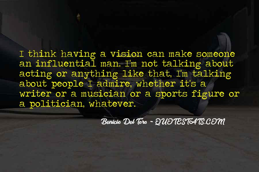 Quotes About Having A Vision #963017