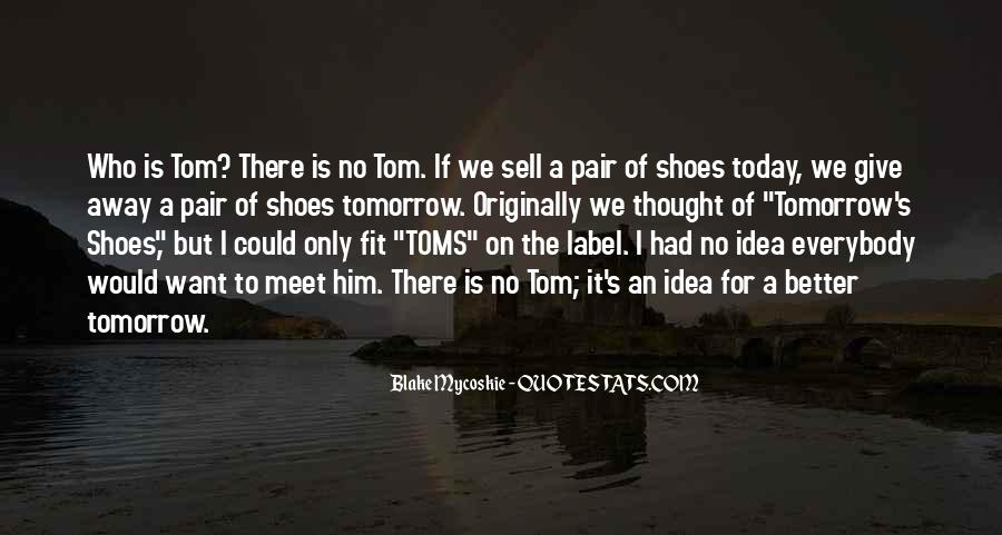 Fit My Shoes Quotes #1128667