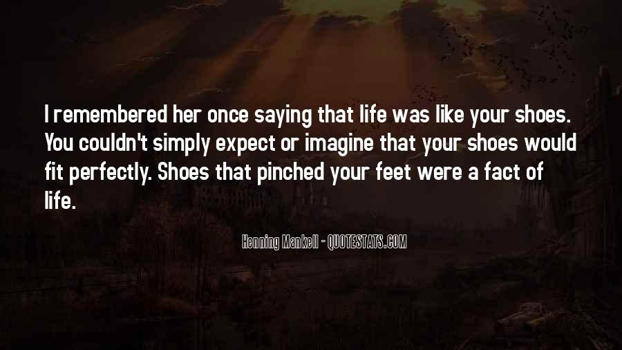 Fit My Shoes Quotes #1532535