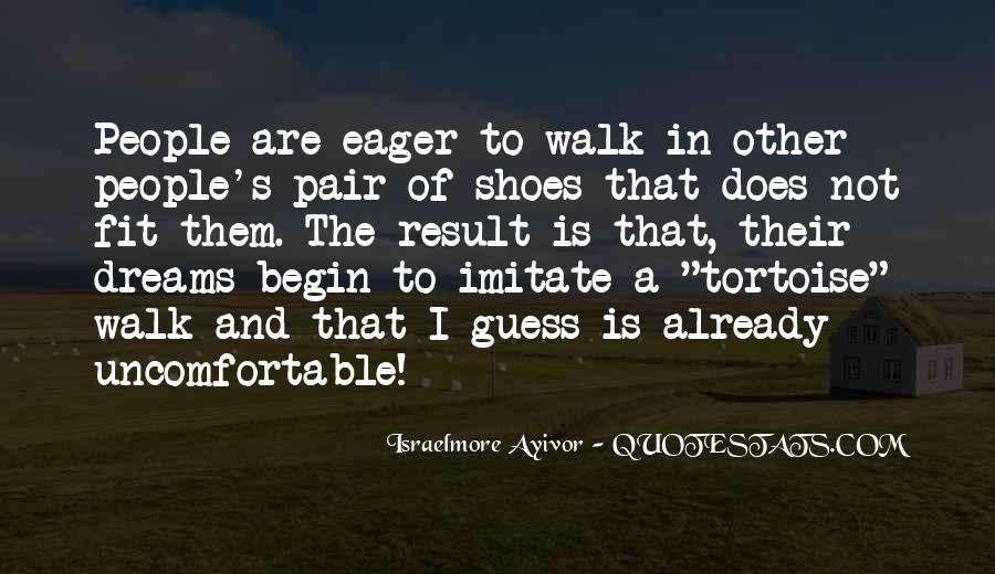 Fit My Shoes Quotes #425617