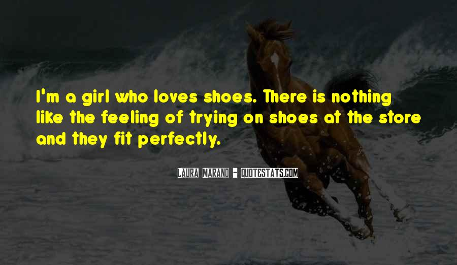 Fit My Shoes Quotes #744856