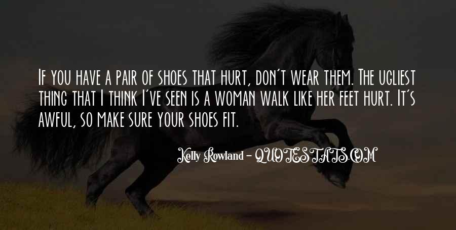 Fit My Shoes Quotes #957045