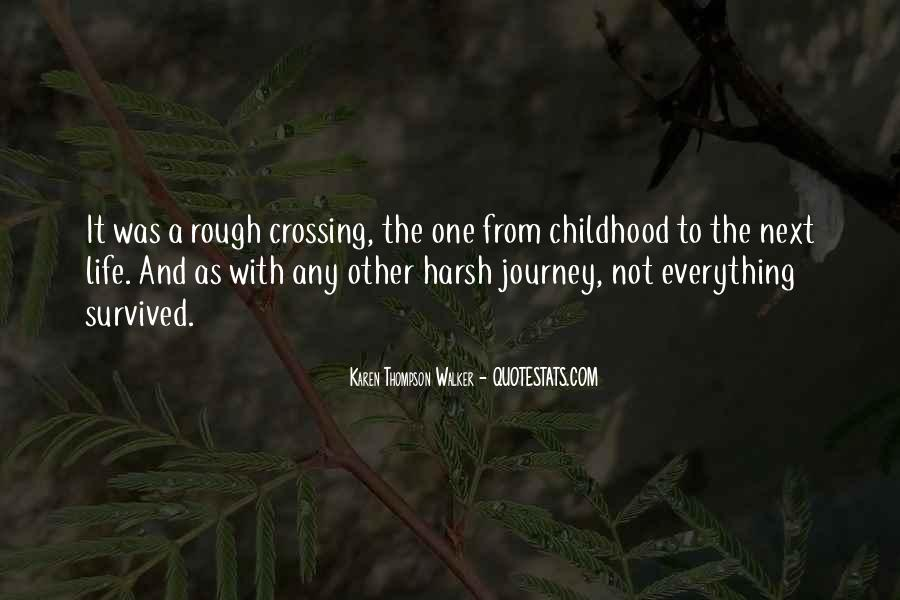 Quotes About Having A Rough Childhood #1254922