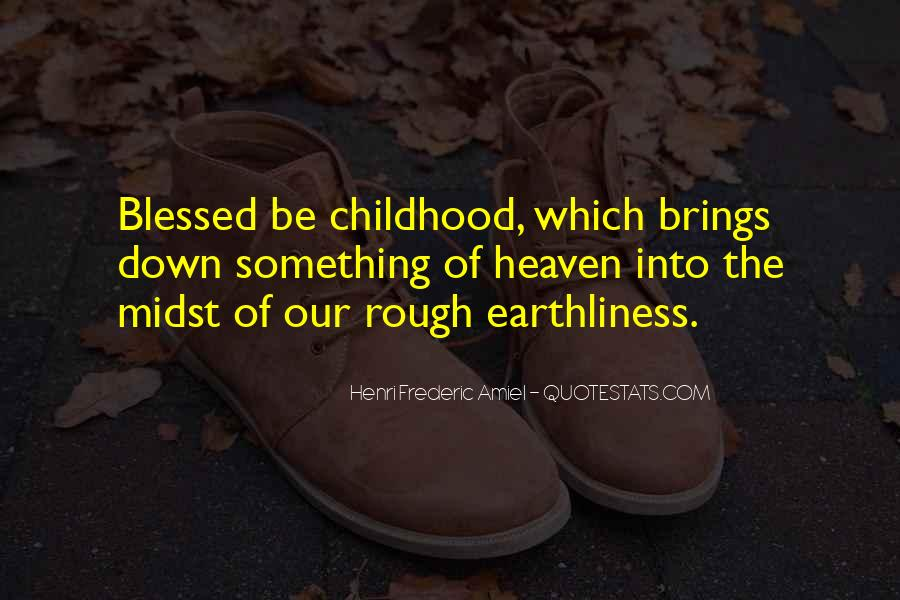 Quotes About Having A Rough Childhood #343147
