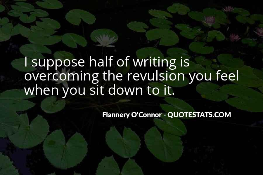 Flannery O'connor Writing Quotes #1262797