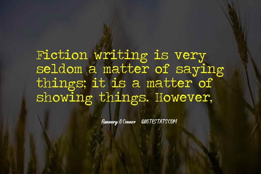 Flannery O'connor Writing Quotes #741710