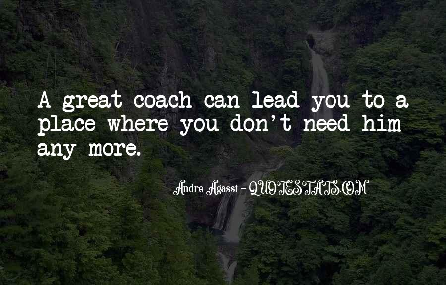Quotes About Having A Great Coach #213645