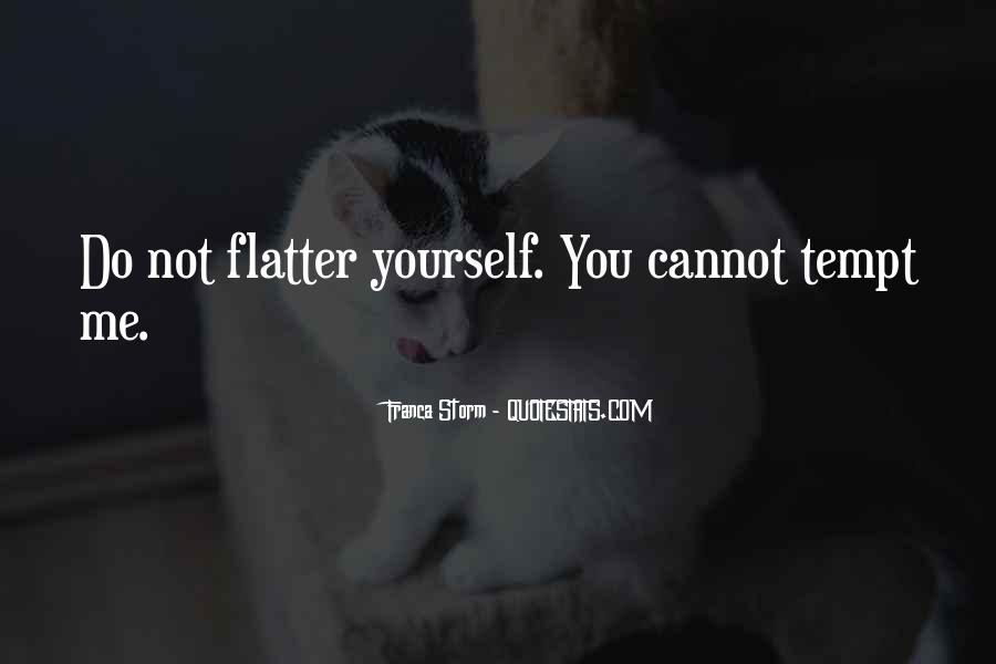 Flatter Quotes #217830