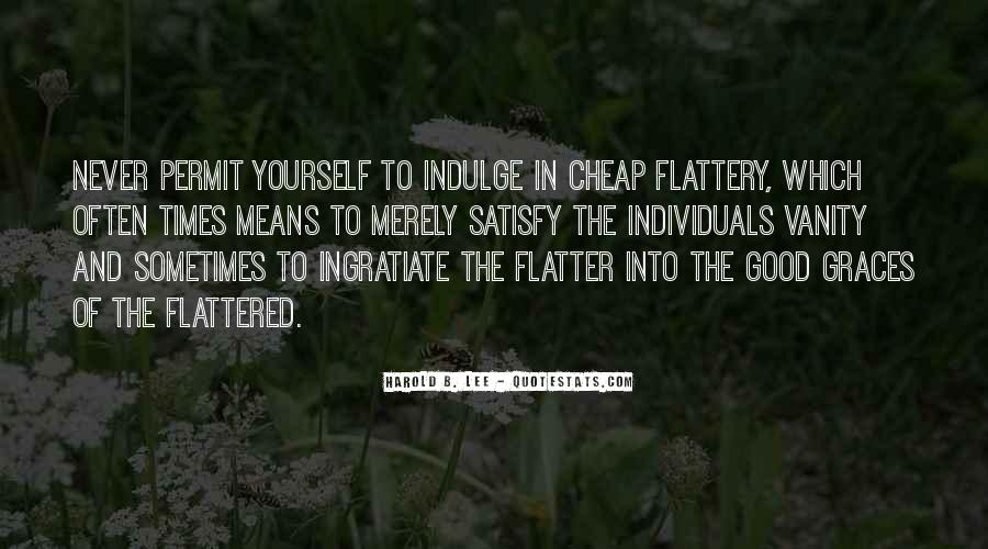Flatter Quotes #319402