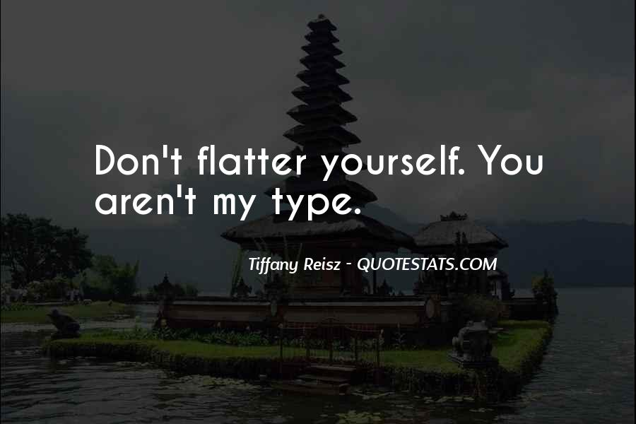 Flatter Quotes #375720