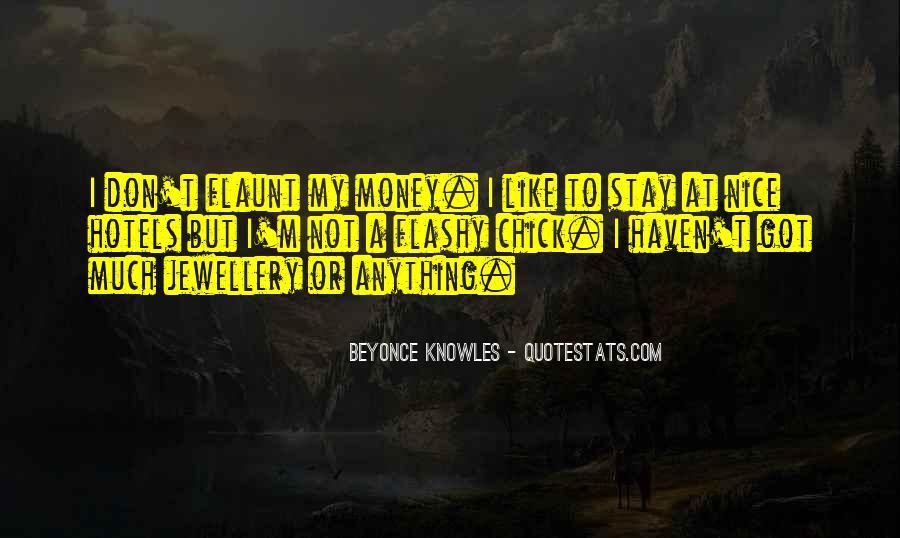 Flaunt Money Quotes #141880