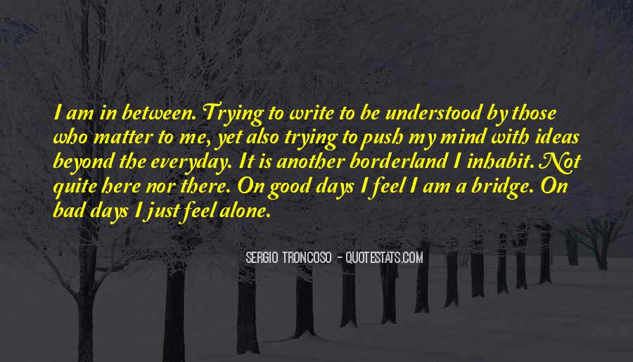 Quotes About Having A Good Mind #25162