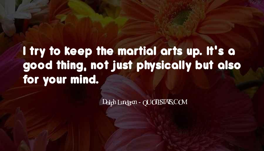 Quotes About Having A Good Mind #35291
