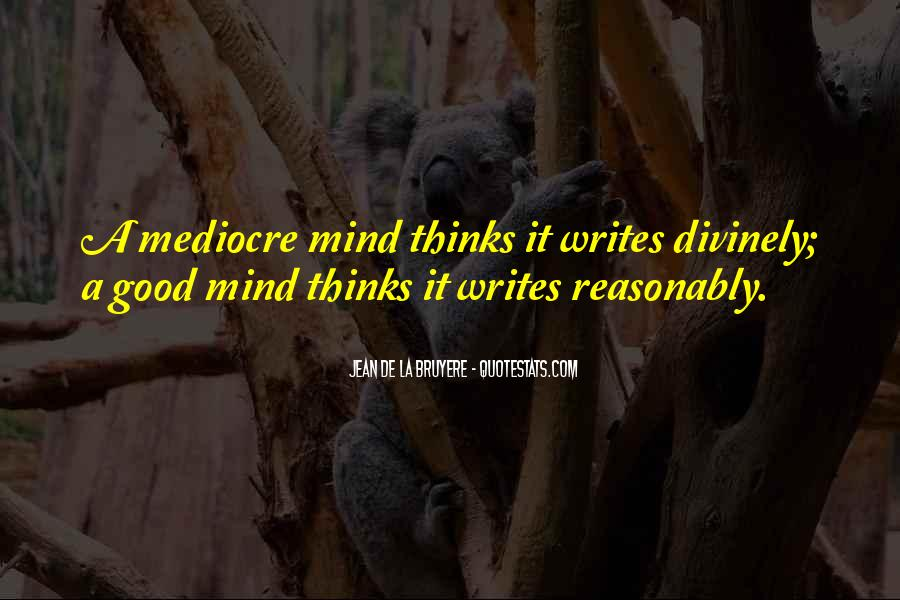 Quotes About Having A Good Mind #37846