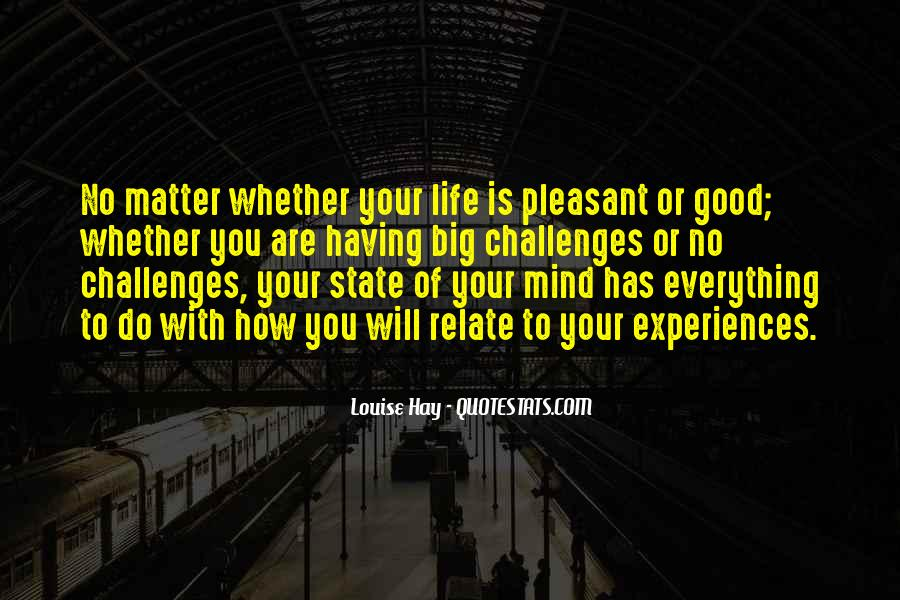 Quotes About Having A Good Mind #4674