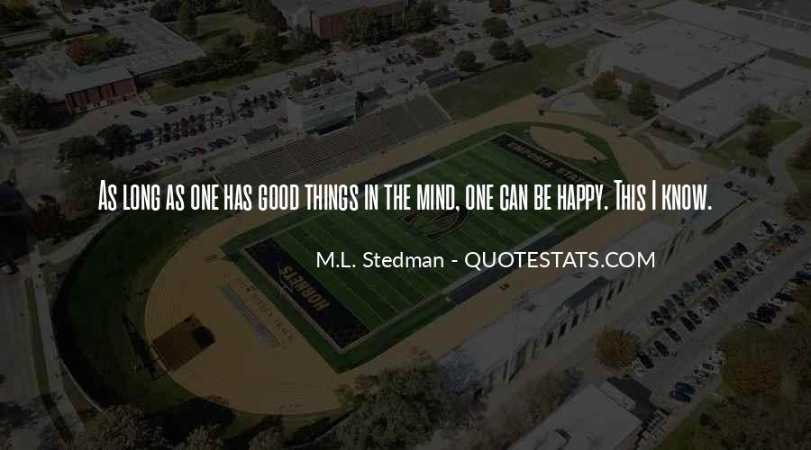 Quotes About Having A Good Mind #66345