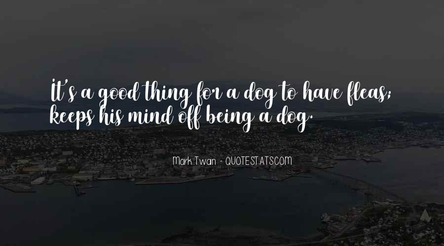 Quotes About Having A Good Mind #74489