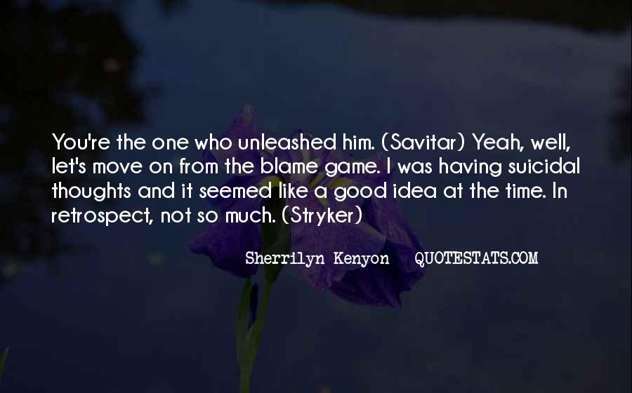 Quotes About Having A Good Idea #1171035