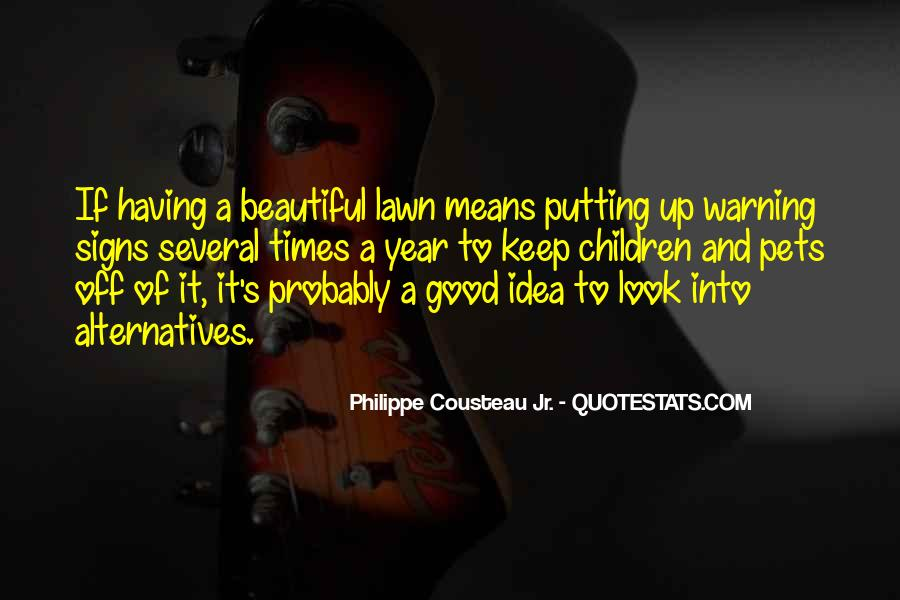 Quotes About Having A Good Idea #1238316