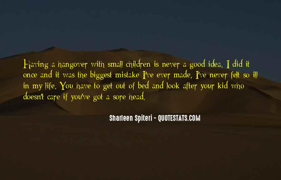 Quotes About Having A Good Idea #1262446