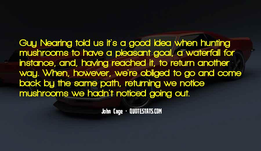 Quotes About Having A Good Idea #1688262