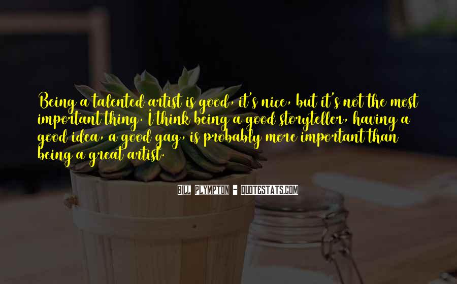 Quotes About Having A Good Idea #1789746
