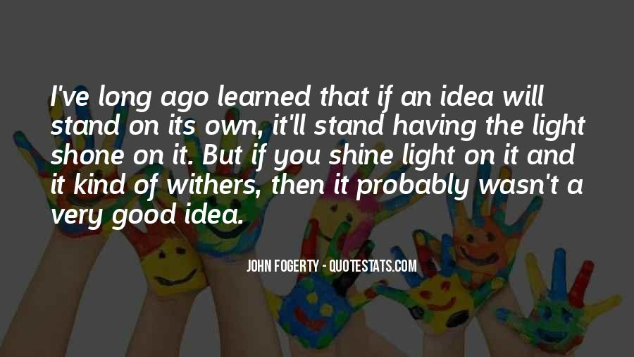 Quotes About Having A Good Idea #300457