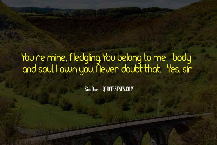 Fledgling Quotes #1003916
