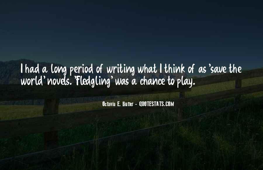 Fledgling Quotes #923575