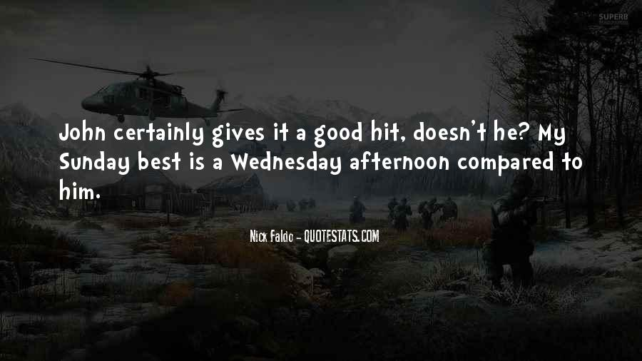 Quotes About Having A Good Afternoon #1161848